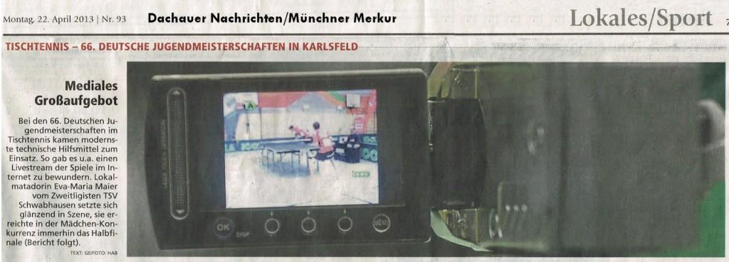 Dachauer Nachrichten vom 22.04.13: Mediales Großaufgebot